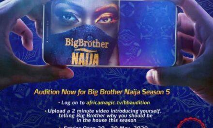 How To Audition For BBNaija Season 5…